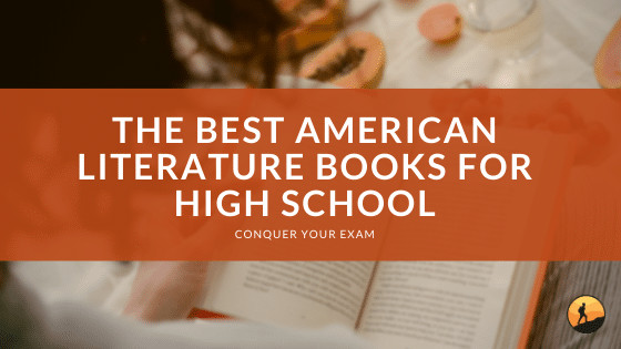 The Best American Literature Books for High School