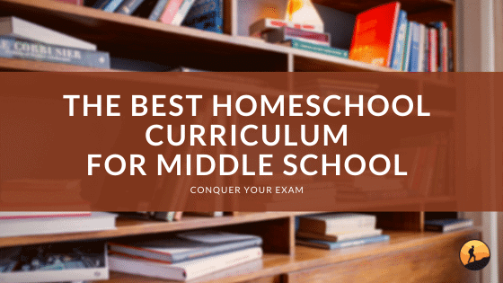 The Best Homeschool Curriculum for Middle School