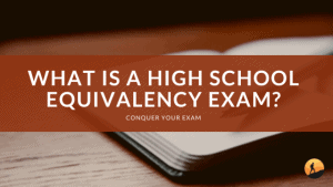 What is a High School Equivalency Exam?