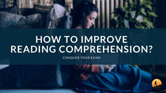 How to Improve Reading Comprehension?