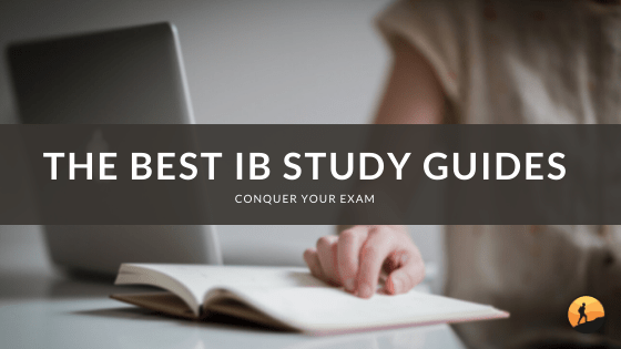 The Best IB Study Guides