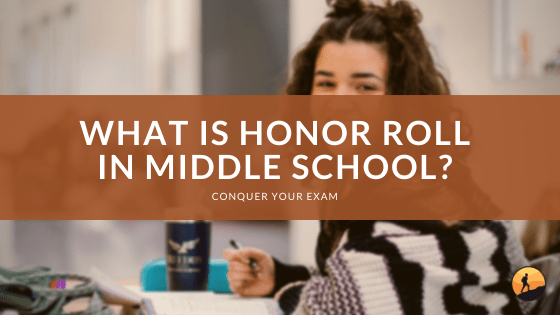 What is Honor Roll in Middle School?
