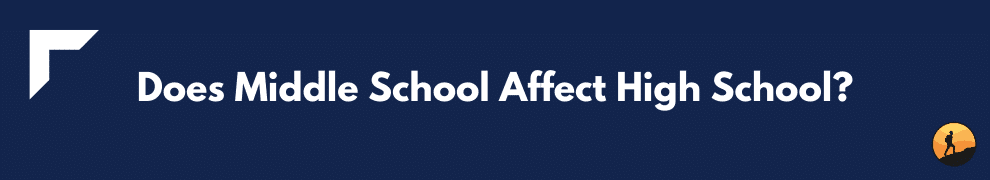 Does Middle School Affect High School?