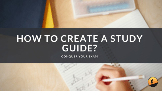 How to Create a Study Guide?