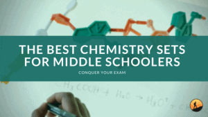 The Best Chemistry Sets for Middle Schoolers