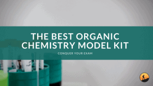The Best Organic Chemistry Model Kit