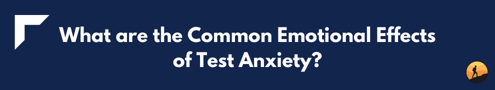 What are the Common Emotional Effects of Test Anxiety?