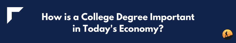 How is a College Degree Important in Today's Economy?