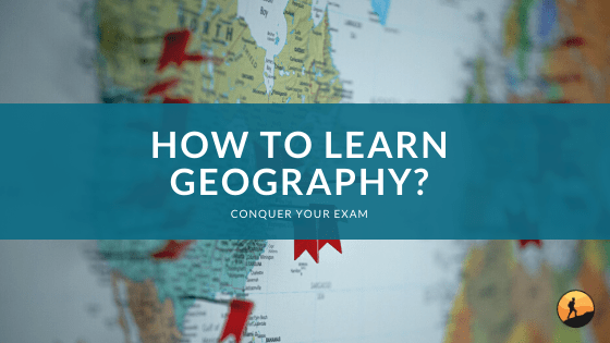 How to Learn Geography?