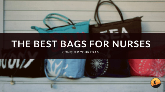 The Best Bags for Nurses