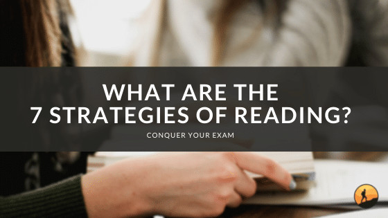 What are the 7 Strategies of Reading?