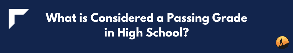 What is Considered a Passing Grade in High School?